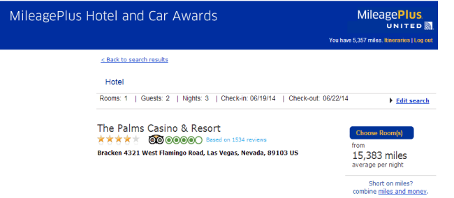 3 nights at the palms for 32,250 UA miles. If you have to stay at a specific hotel for a convention or a wedding look into booking it with miles on one of these two sites--you'll save money and might even get a great redemption value.