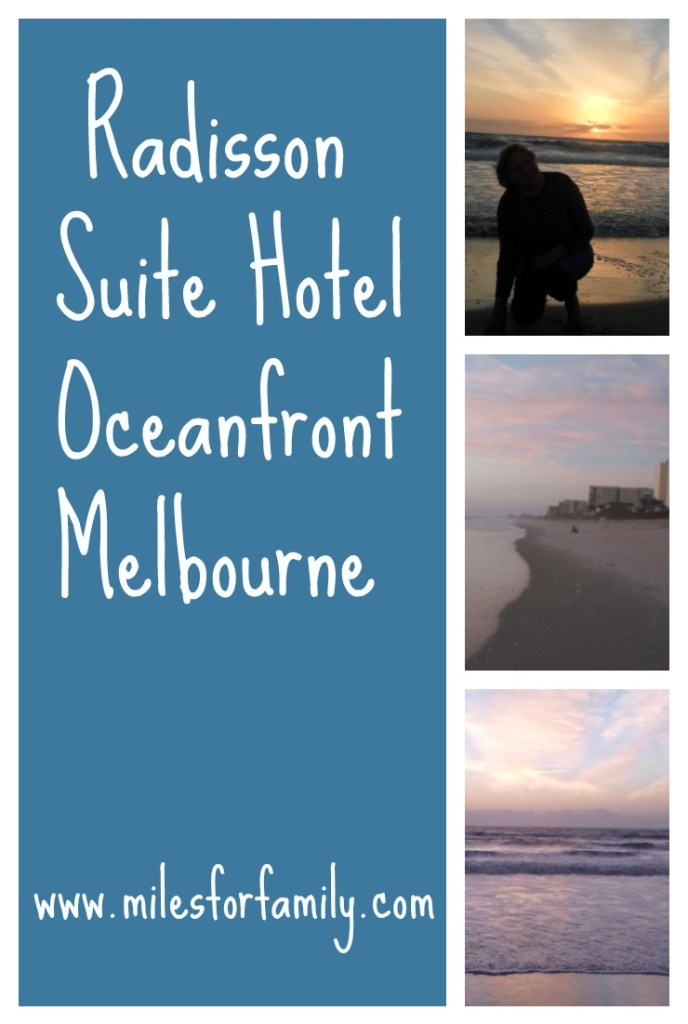 Radisson Suite Hotel Oceanfront Melbourne www.milesforfamily.com
