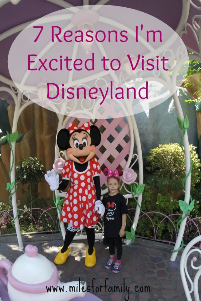 Seven Reason I'm Excited to Visit Disneyland Resort (Again)