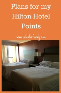 Plans for my Hilton Hotel Points