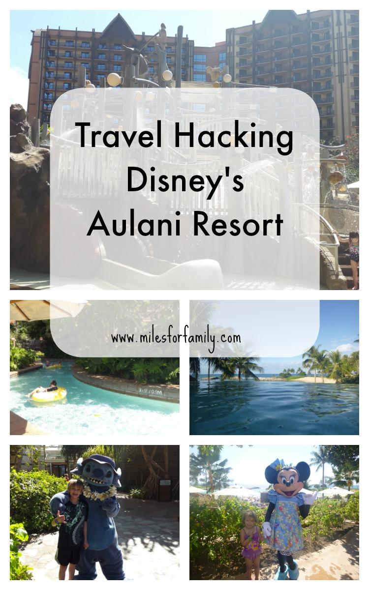 Travel Hacking Disneys Aulani Resort In Hawaii Miles For Family - Aulani discounts