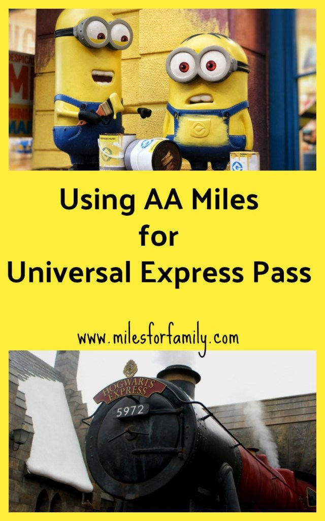 Using AA Miles for Universal Express Pass