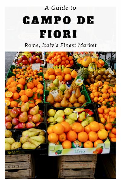 A guide to Campo De Fiori Rome, Italy's finest market