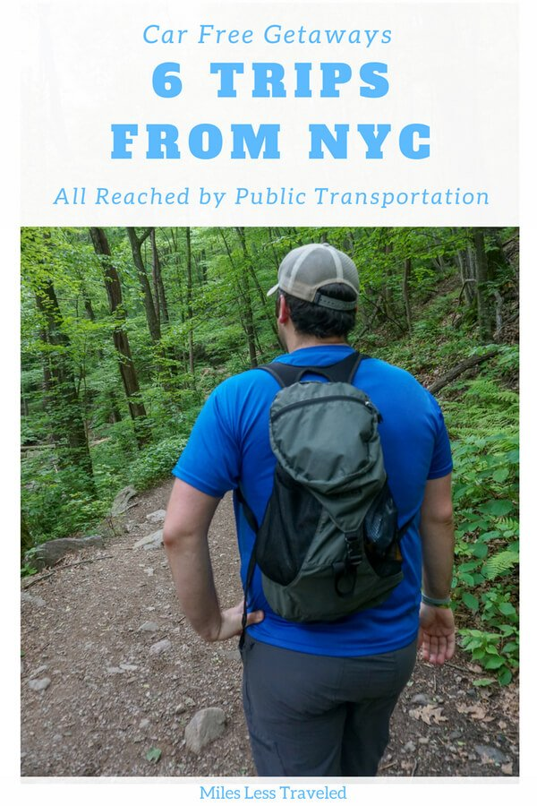 Car Free Getaways 6 Trips from NYC