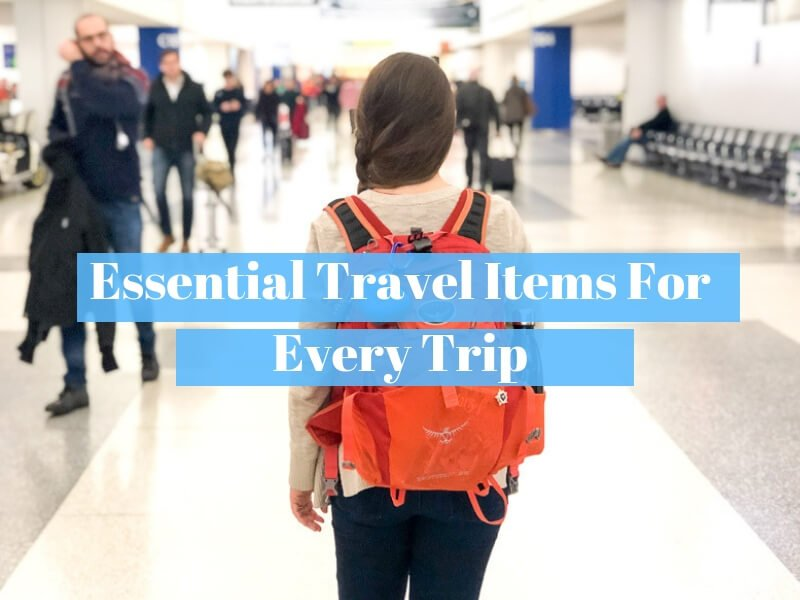 12 Essential Travel Items for Every Adventure