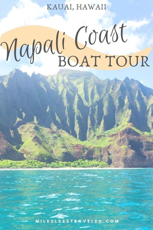 Kauai Hawaii Napali Coast Boat Tour text overlay mountains and ocean