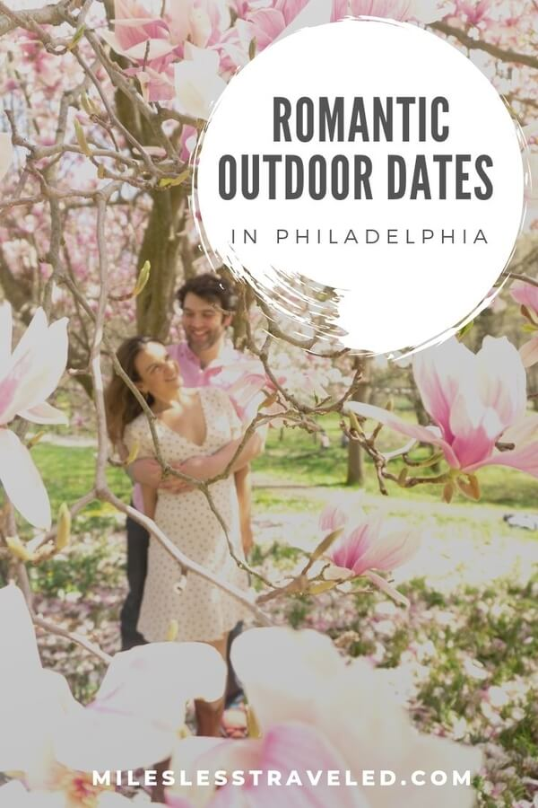 Couple with tree and flowers Romantic Outdoor Dates in Philadelphia text overlay