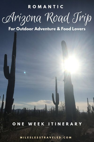 Romantic Arizona Road Trip for Outdoors & Food Lovers