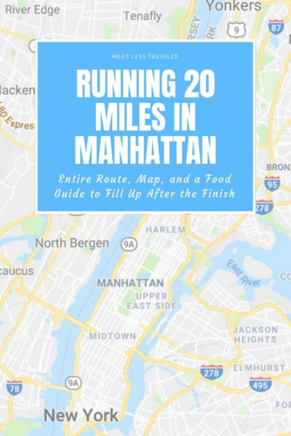 Running 20 Miles in Manhattan