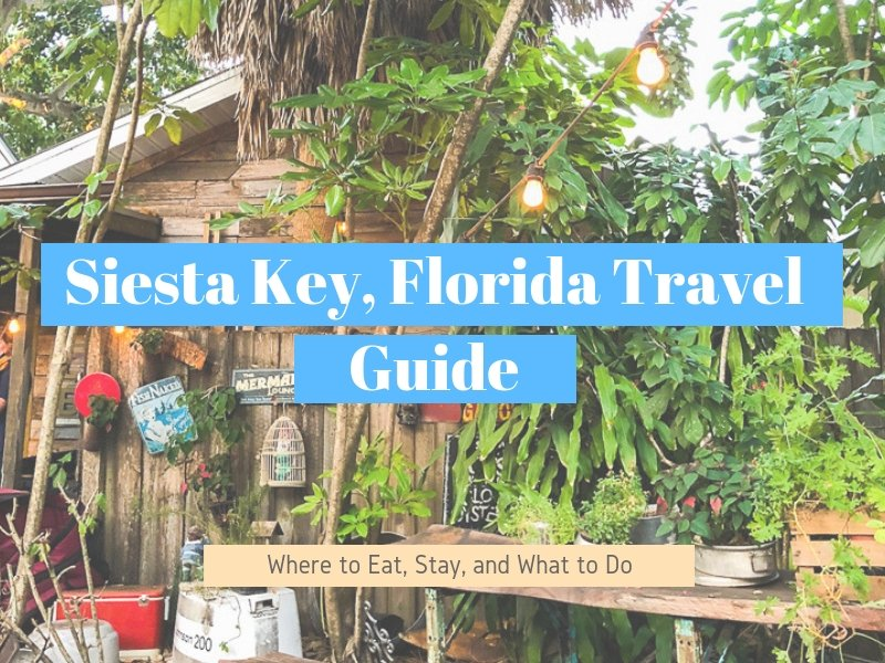 A Complete Travel Guide to Siesta Key, Florida