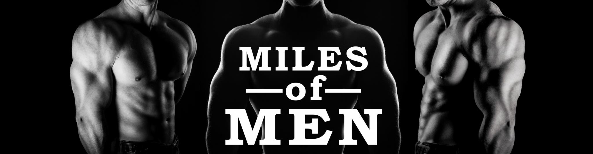 Miles of Men 2