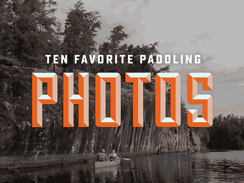 10 Favorite Paddling Photos