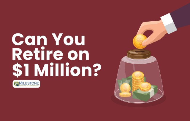 Can You Retire on $20 Million? - Milestone Wealth Management