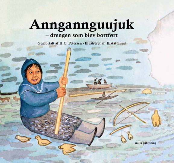 Anngannguujuk, sagn og myter, grønland, milik publishing