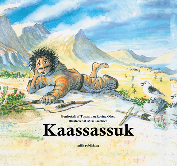 Kaassassuk, sagn og myter, grønland, milik publishing