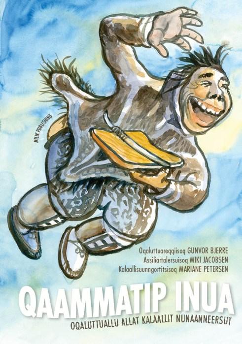 Qammatip inua, eventyr, Grønland, greenland, book, milik publishing
