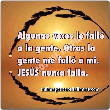 imagenes cristianas de jesus nunca falla