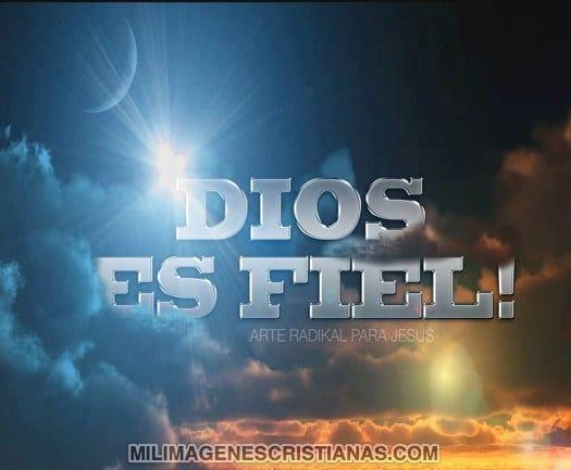 imagenes cristianas dios es fiel