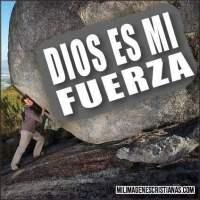 Imágenes Cristianas: DIOS es mi fuerza