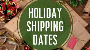 2020 Holiday Shipping/Mailing Dates