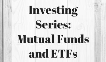 Investing Series: Mutual Funds and Exchange Traded Funds