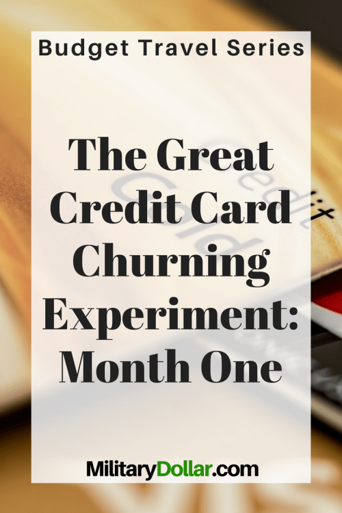 Credit Card Churning Experiment