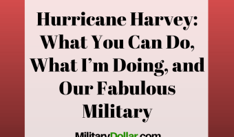 Harvey: What You Can Do, What I'm Doing, and Our Fabulous Military
