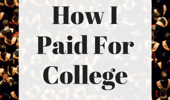 How I Paid For Four Years At A Private University