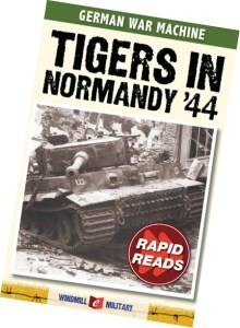 "Download a FREE copy of the book ""Tigers in Normandy '44"" from GermanWarMachine.com."