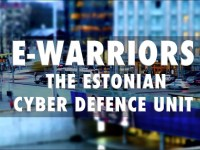 E-Warriors: The Estonian Cyber Defence Unit