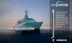 MBDA Sea Ceptor Air Defence Weapon System Ordered for Canadian Surface Combatant (CSC)