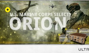 Ultra Awarded $45 Million US Marine Corps Contract for ORION Tactical Communications Systems