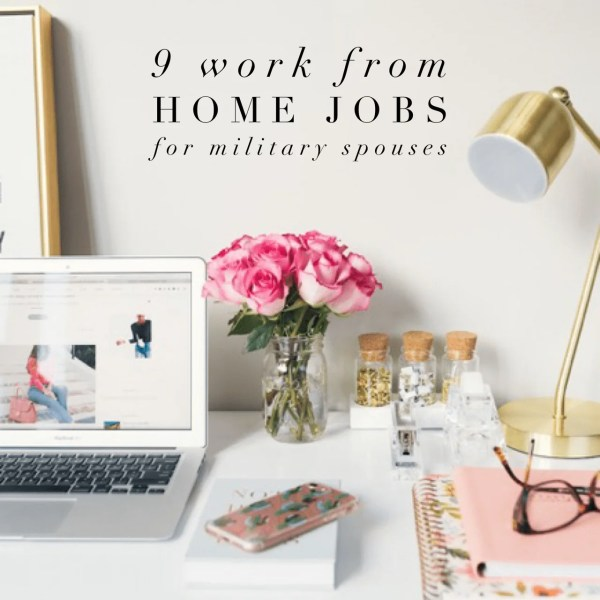 9 companies offering work from home jobs for Military Spouses