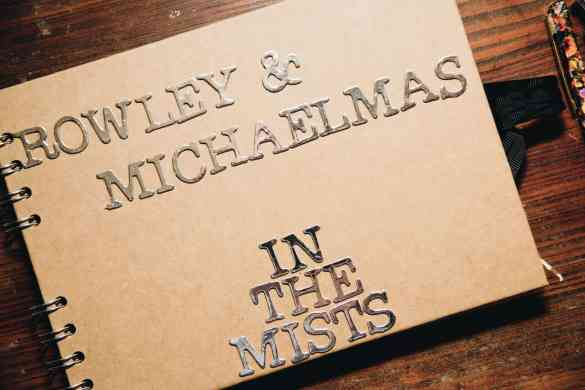 Rowley and Michaelmas present 'In The Mists'