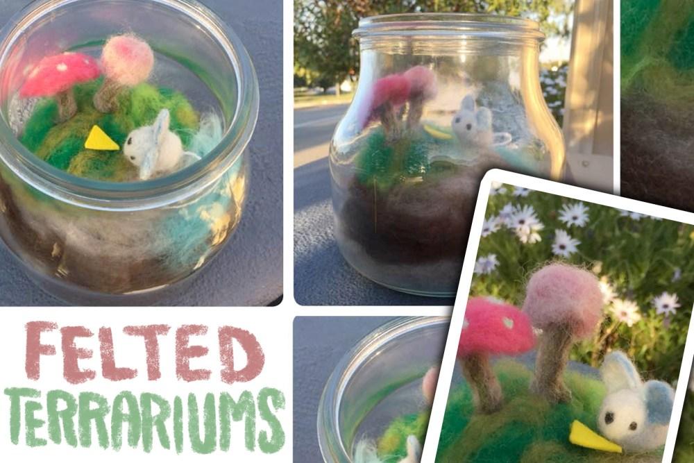 felted terrariums