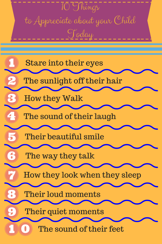 10 things to love and appreciate about your child inforgraph