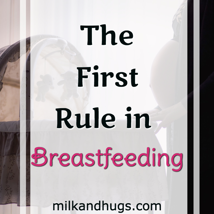 The Ultimate Rule You Need to Know in Breastfeeding