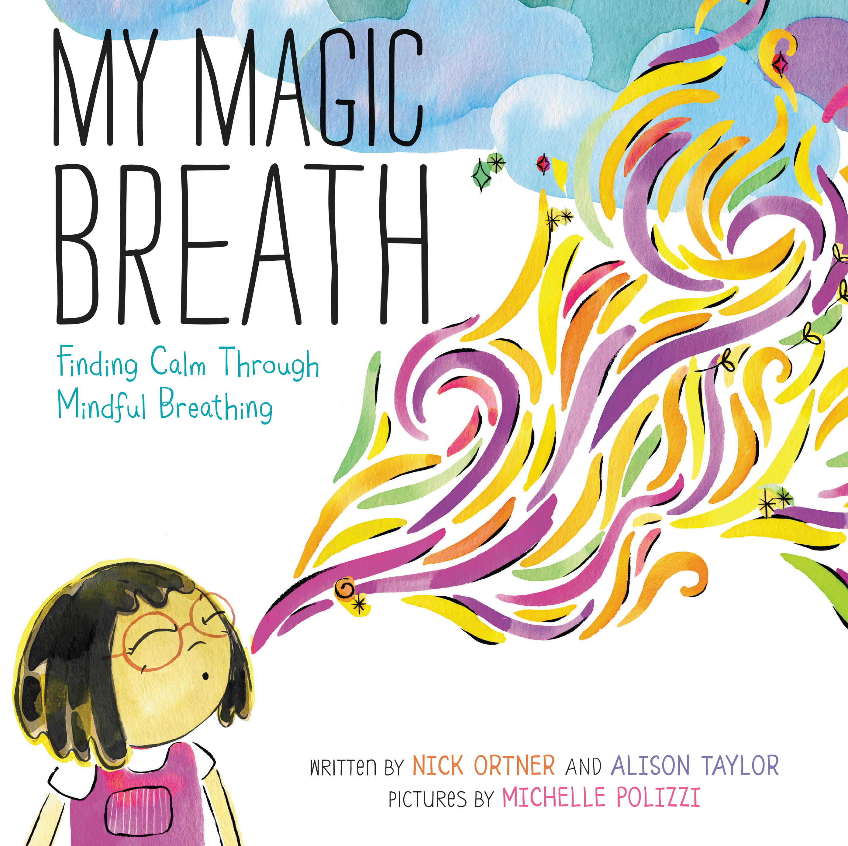 Teach your kids how to be calmer with 'My Magic Breath'