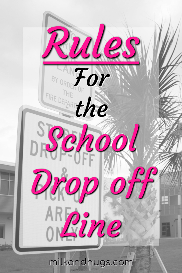 Want to make the school drop off line a little less stressful and rage inducing? Follow these simple rules. #Parents #school #dropoff