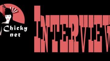 Chicky-Net-Interview