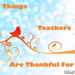 The Absolute Top 10 Things Teachers are Thankful For