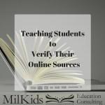 Teach Kids to Verify Their Online Sources