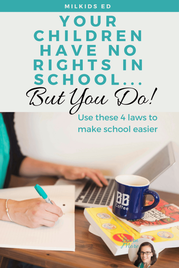 Your children can't do a lot to advocate for themselves in school. But you sure can! Learn your parental rights so that your child gets the best in school. | Meg Flanagan, MilKids Ed | Make the K-12 Journey Easier | Get more helpful hints: http://eepurl.com/c1i809