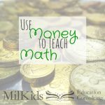 Using Money to Teach Math