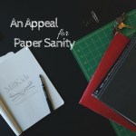 To the Teachers: An appeal for paper sanity