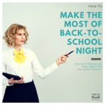 How to Make the Most of Back to School Night
