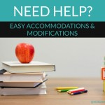 Here's Exactly What Accommodations and Modification to Ask For at Your IEP or504 Plan Meeting