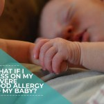What If My Allergy is Genetic? How I Got Over My Fears While Nursing