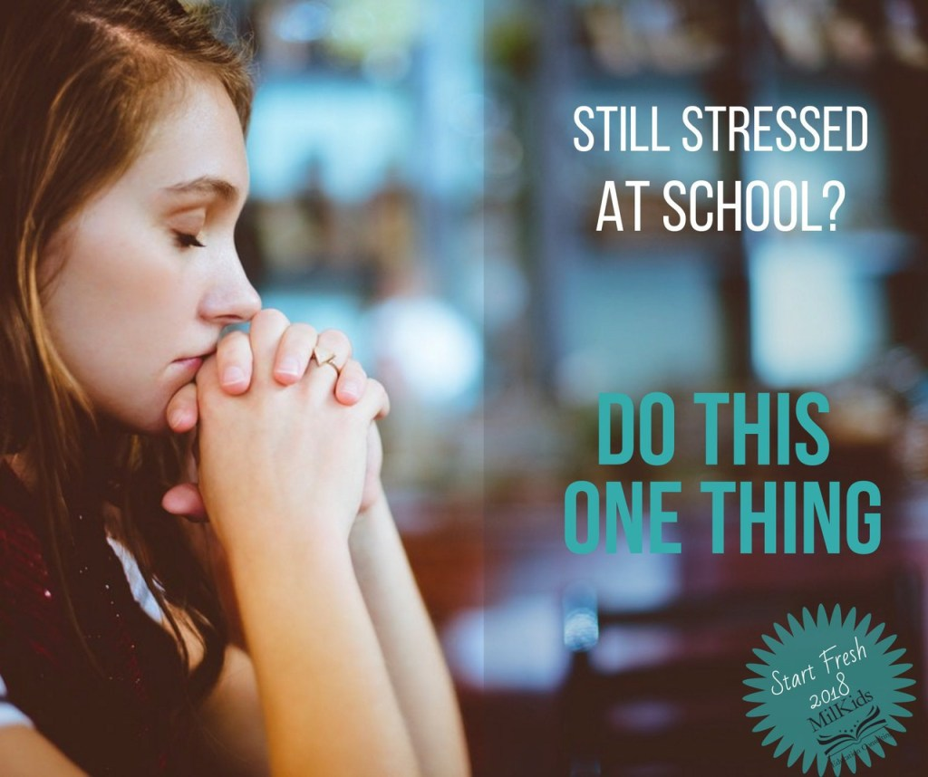 Stop stressing at school when you do this one thing!