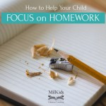 How To Help Your Child Focus on Homework